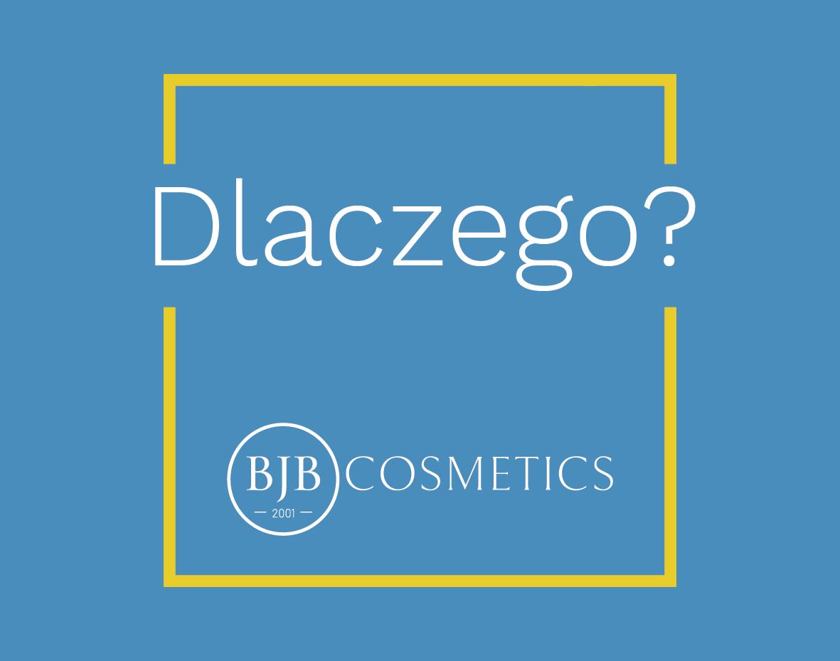 BJB Cosmetics - program - dlaczego?